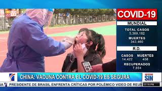 SIN Fin de Semana: China vacuna contra COVID es segura