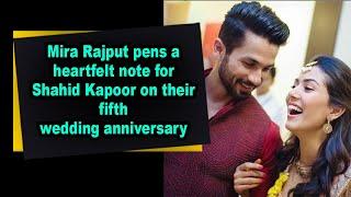 Mira Rajput pens a heartfelt note for Shahid Kapoor on their fifth wedding anniversary - BOLLYWOODCOUNTRY