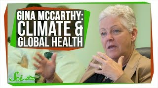 Gina McCarthy on Public Health & Climate Change | SciShow Talk Show