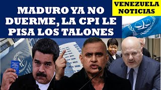 VENEZUELA NOTICIAS: MADURO YA NO DUERME LA CPI LE PISA LOS TALONES