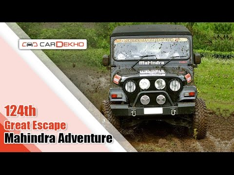 124th Great Escape ft.Mahindra Adventure | CarDekho.com