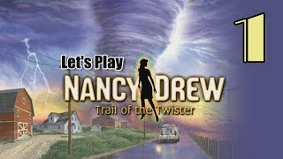 Nancy Drew 22: Trail of the Twister [01] w/YourGibs - OKLAHOMA TWISTER TRIVIA - OPENING - Part 1