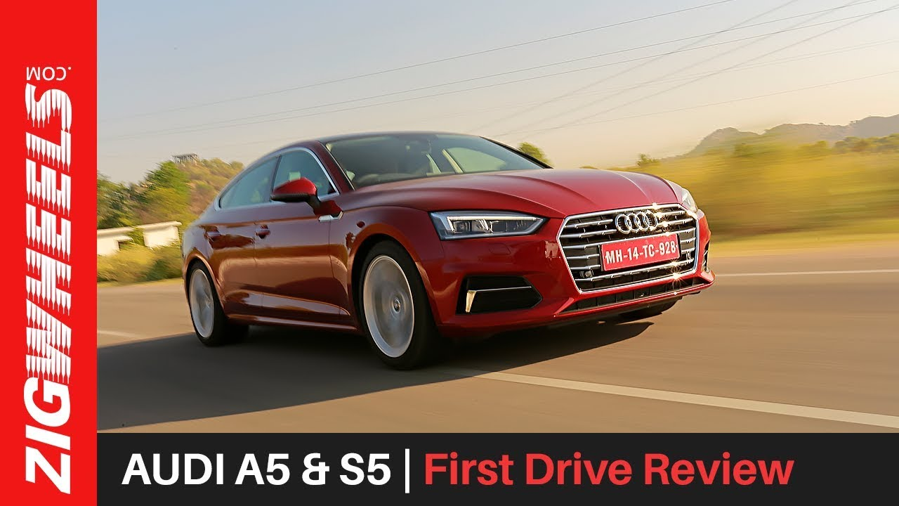 Audi A5 & S5 | First Drive Review | ZigWheels.com