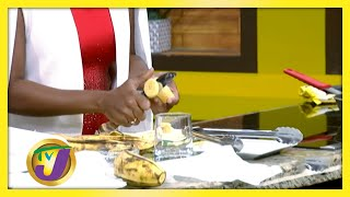 Nutritional Benefits of Plantains: TVJ Smile Jamaica - July 29 2020