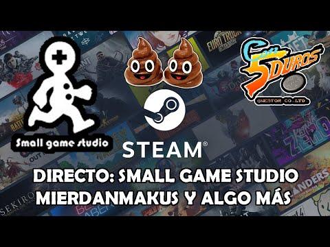 DIRECTO: SMALL GAME STUDIO (MIERDANMAKUS Y ALGO MÁS)