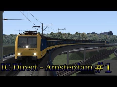 IC Direct Amsterdam - Train Simulator 2017 (Livestream #1)