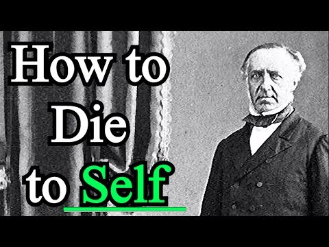 How to Die to Self - G. D. Watson Sermon
