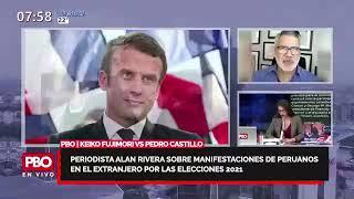 Periodista Alan Rivera sobre manifestaciones de PERUANOS EN EL EXTRANJERO por impugnación de votos
