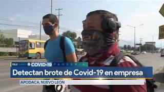 Detectan brote de Covid-19 en empresa de Apodaca