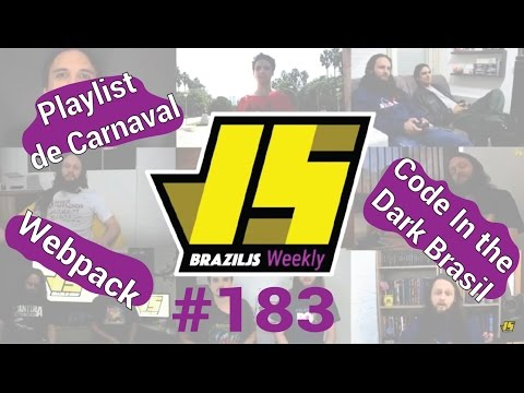Weekly #183 - Playlist de Carnaval, Code In the Dark Brasil e Webpack