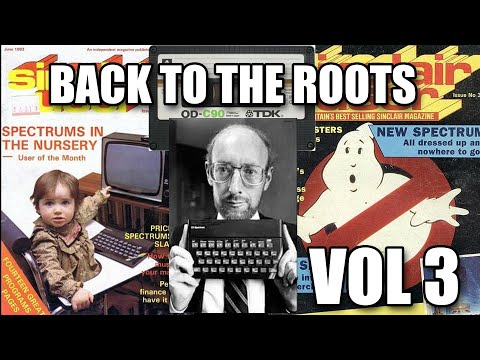 ZX SPECTRUM BACK TO THE ROOTS VOL 3
