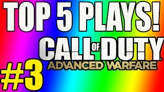 Call of Duty: Advanced Warfare Top 5 Plays Week 3 (COD AW TOP PLAYS)