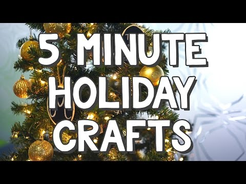 5 Minute Holiday Crafts