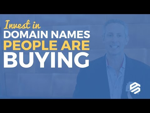Invest in Domain Names People Are Buying