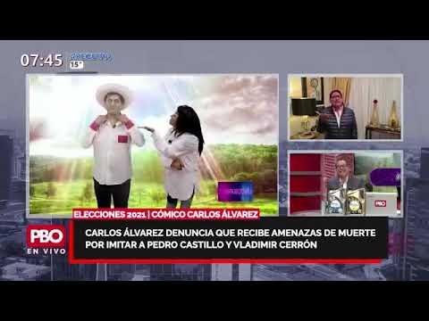 PBO - Carlos Álvarez denuncia que recibe amenazas de muerte por imitar a Castillo y Vladimir Cerrón
