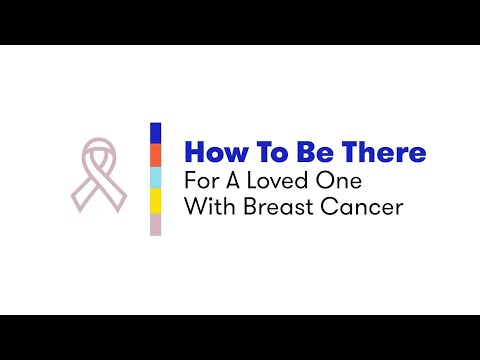 How To Be There For A Loved One With Breast Cancer