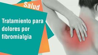 Solución a los dolores de la fibromialgia | Salud