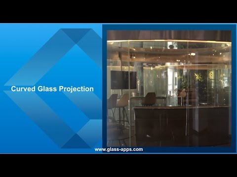 Glass Apps® Curved Glass Projection