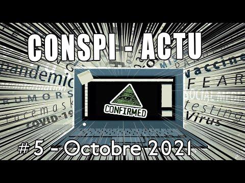 Conspi-actu #5 - Octobre 2021