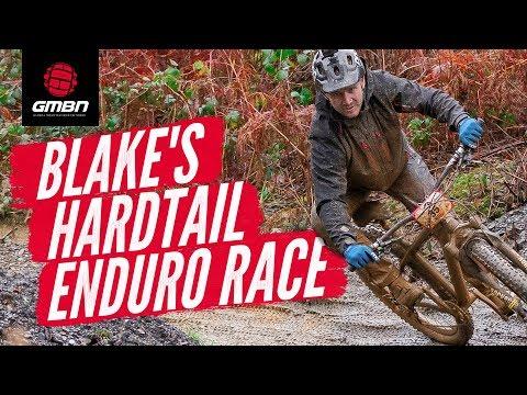 Blake Does A Hardtail Enduro Race