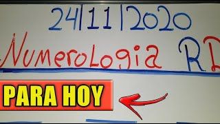 NNÚMEROS PARA HOY 24/11/20 DE NOVIEMBRE PARA TODAS LAS LOTERIA!!! NUMEROLOGIA RD