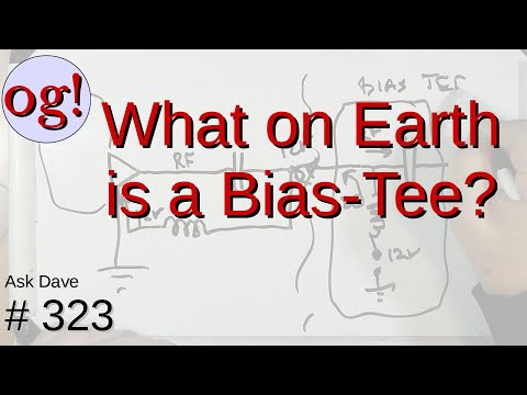 What on Earth is a Bias-Tee? (#323)