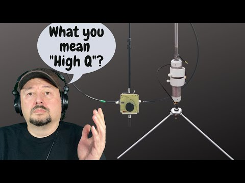What the Heck is a High Q Ham Radio Antenna?