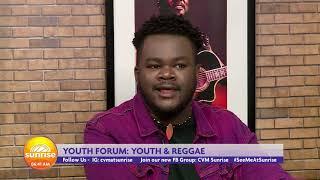 Is Reggae Being Transformed | Sunrise: Youth Forum  | CVMTV