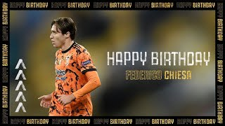 ???????????? Happy Birthday Federico Chiesa! | Juventus
