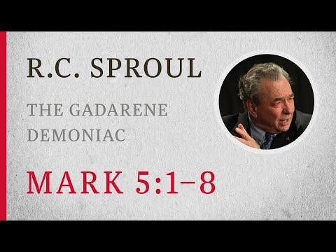 The Gadarene Demoniac (Mark 5:1-8) — A Sermon by R.C. Sproul