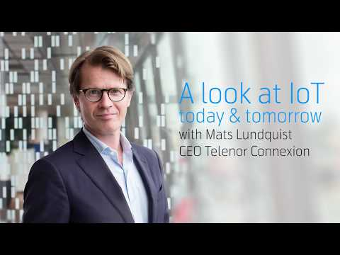 CEO Mats Lundquist on the IoT of today – and tomorrow
