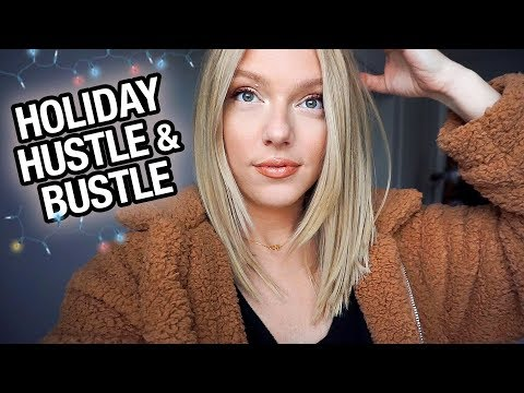 Holiday VLOG: Hustle & Bustle