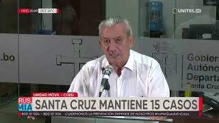 Gobernación de Santa Cruz no recibió reporte de nuevos casos de coronavirus en Santa Cruz