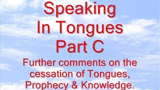 Speaking In Tongues (Part C)