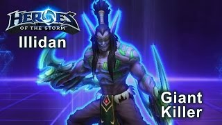 Heroes of the Storm - 'Giant Killer' Illidan Build