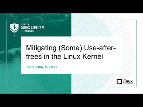 Mitigating (Some) Use-after-frees in the Linux Kernel - Jann Horn, Google