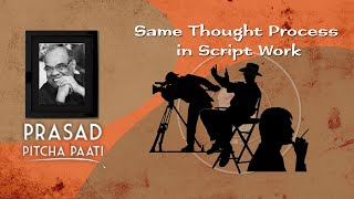 Same Thought Process in Script Work   Prasad PitchaPaati by PrasadThota   IndiaGlitzతెలుగు - IGTELUGU