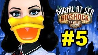 SHE'S A DUCK - BioShock Infinite: Burial at Sea