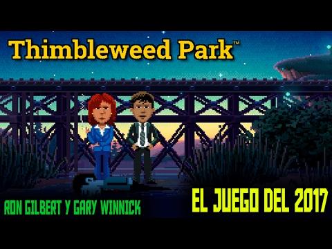 Thimbleweed Park - El juego más esperado de 2017 - Ron Gilbert & Gary Winnick -