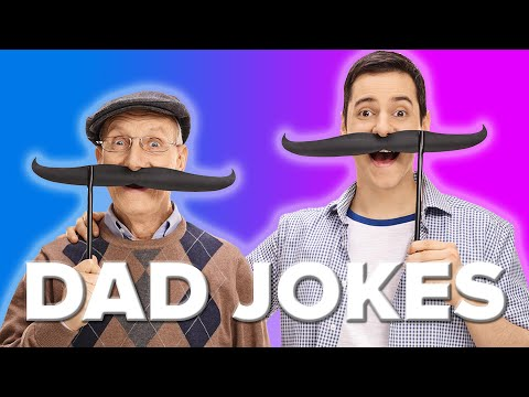 19 Dad Jokes That'll Make You Seem Funny