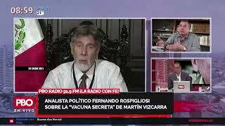 """Fernando Rospigliosi sobre la vacuna secreta de Vizcarra: """"¡Es un lagarto miserable!"""""""
