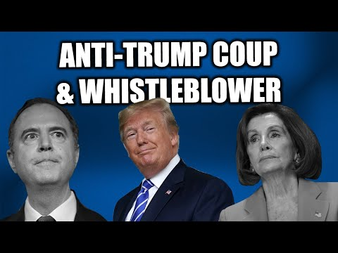 EVERYTHING You Need to Know about the Anti-Trump Coup & the Whistleblower...