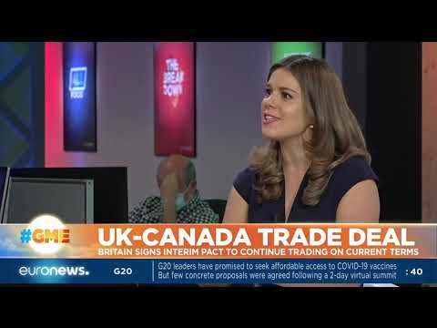 UK-Canada trade deal: Britain signs interim pact to continue trading current terms