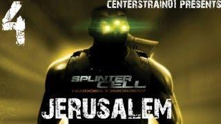 Splinter Cell - Pandora Tomorrow - Stealth Walkthrough - Part 4 - Jerusalem