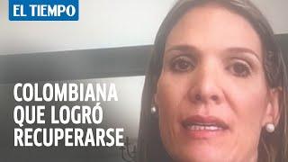 Mariana Go?mez es una de las colombianas que logro? recuperarse del coronavirus