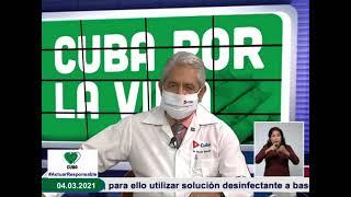 Conferencia de Prensa: Cuba frente a la COVID-19 (4 de marzo de 2021)