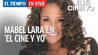 El Tiempo en Vivo: Mábel Lara habla de sus películas favoritas en 'El Cine & Yo'