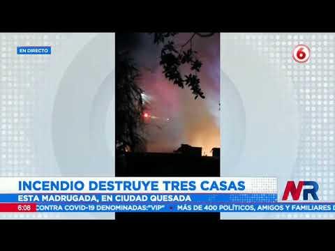 Incendio destruye tres casas en Ciudad Quesada de San Carlos