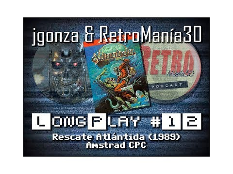 Rescate Atlántida - Amstrad CPC Longplay