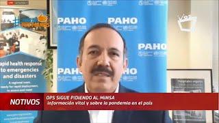 OPS sigue pidiendo al Minsa información vital sobre la pandemia en Nicaragua